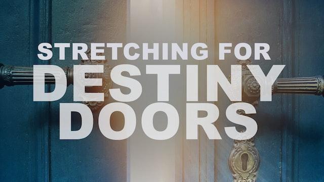 Pastor Chandler Bailey - Stretching for Destiny Doors