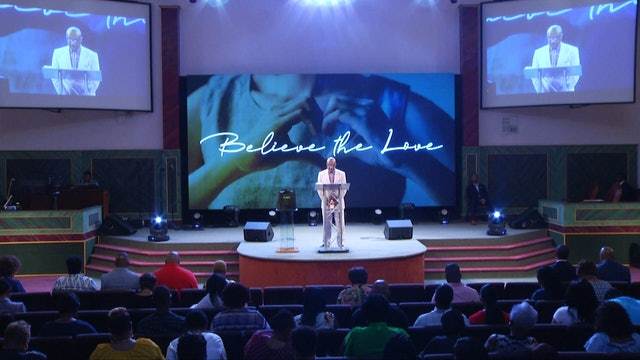 Believe the Love | Bishop Herbert Bailey | 7.28.19