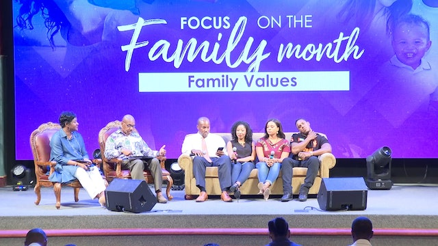7.26.17 Drs. Herbert and Marcia Bailey - Family Values Pt 4