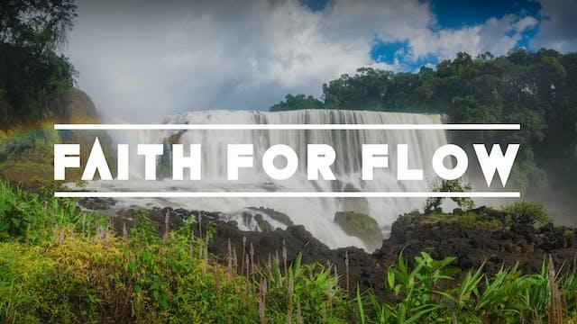 Faith for Flow - Bishop Herbert Bailey