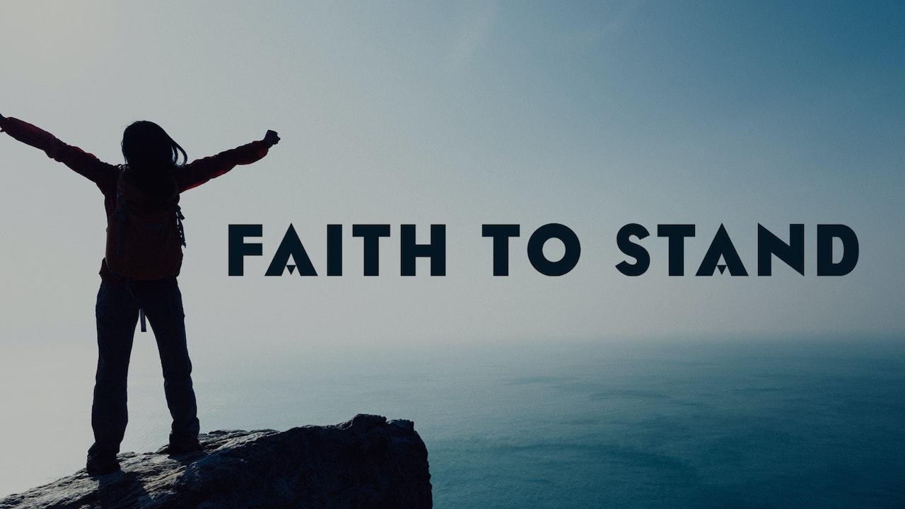 Faith to Stand