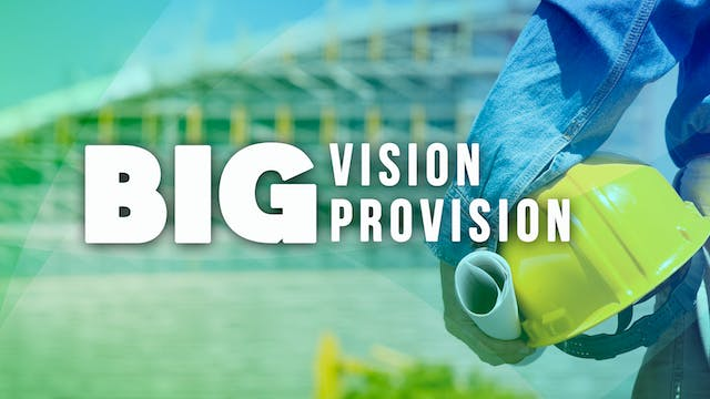 Big Vision Big Provision - Bishop Herbert Bailey