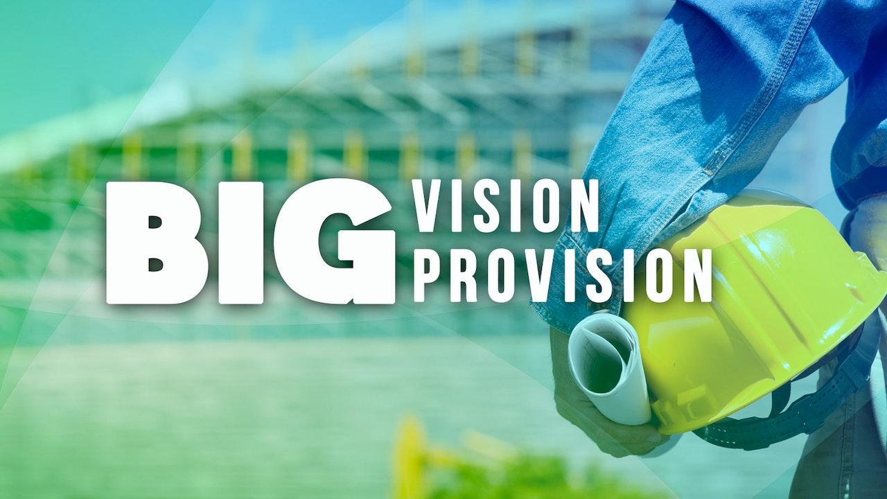 Big Vision Big Provision - Bishop Herbert Bailey