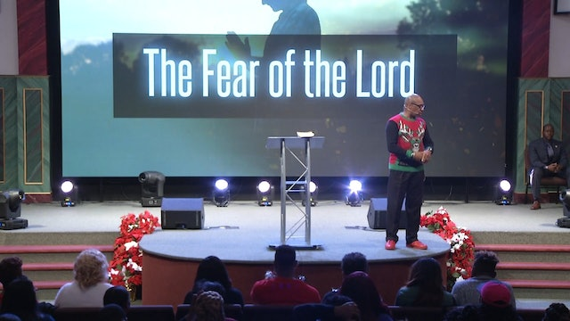 12.17.17 Dr Herbert Bailey The Fear of the Lord Pt 6