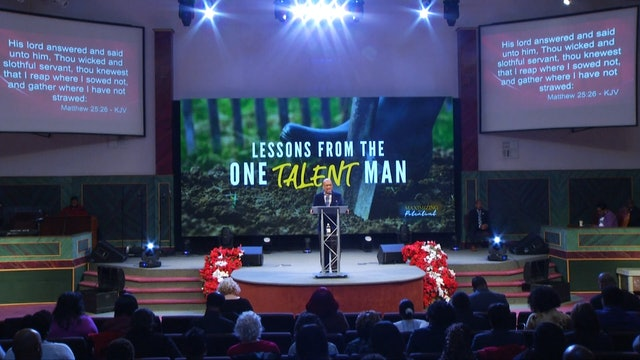 12.9.18 Bishop Herbert Bailey -Lessons From the One Talent Man Pt 3