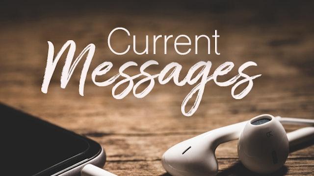 Current Messages