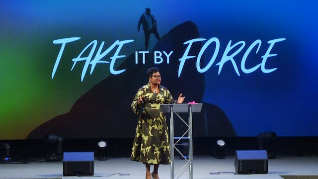 Take it by Force - Dr. Marcia Bailey