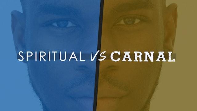 Spirtual vs Carnal - Bishop Herbert Bailey