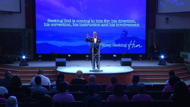 Keep Seeking Him Pt 3 | Bishop Herbert Bailey | 10.27.19