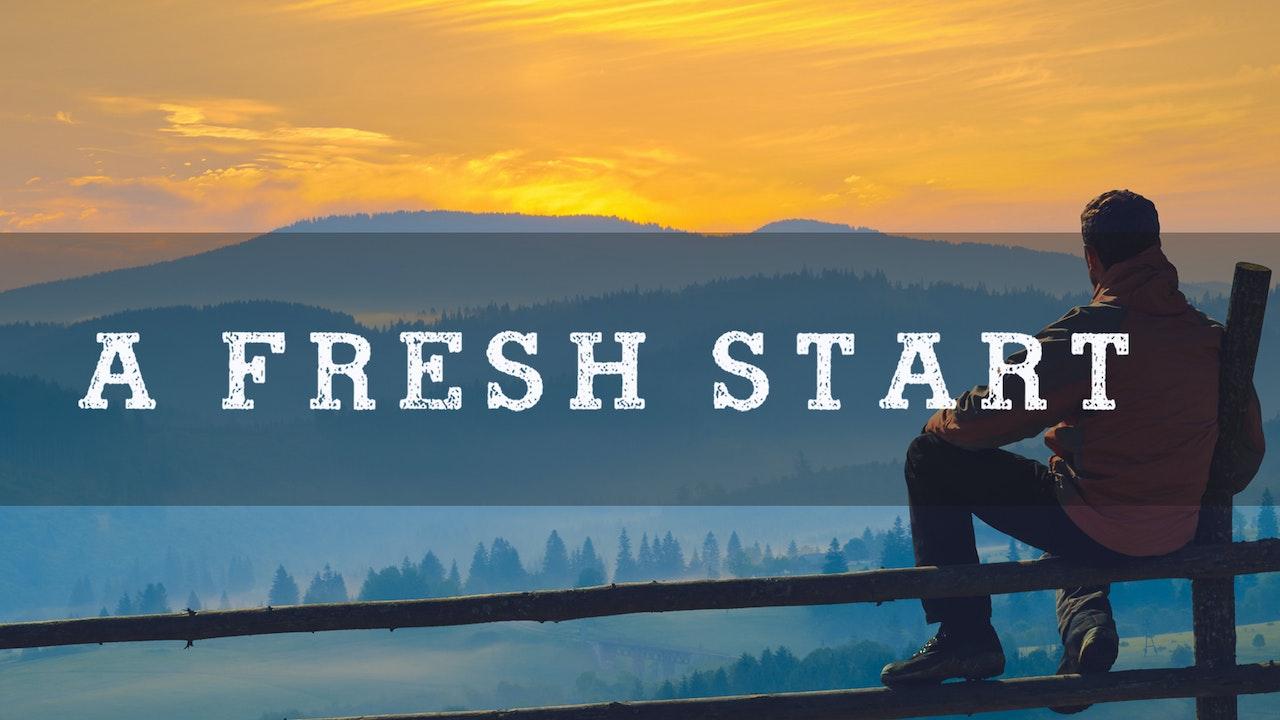 A Fresh Start - Dr. Herbert Bailey