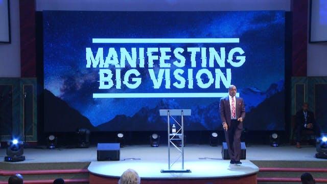 Manifesting Big Vision | Bishop Herbe...