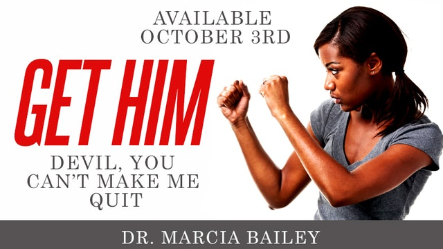 GET HIM - Dr. Marcia Bailey