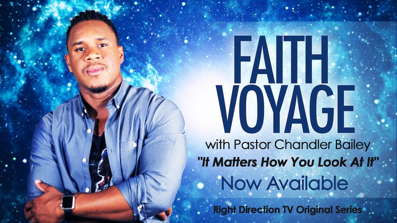 Faith Voyage - Pastor Chandler Bailey