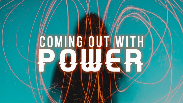 Coming Out With Power - Dr. Marcia Bailey