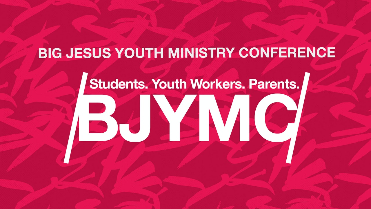 BYMC - Big Jesus Youth Ministry Conference