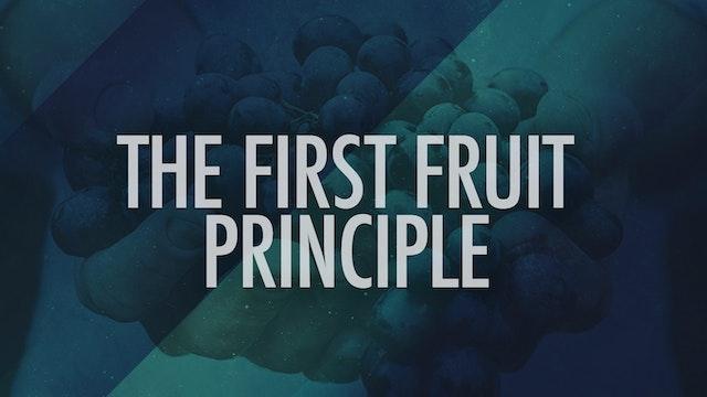 Bishop Designate Hebert Bailey - The First Fruit Principle