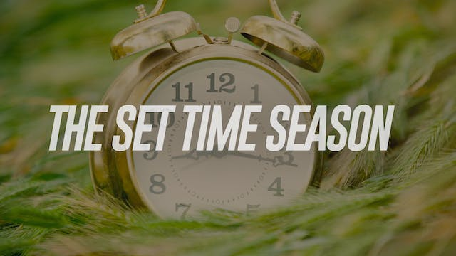 The Set Time Season - Dr. Marcia Bailey