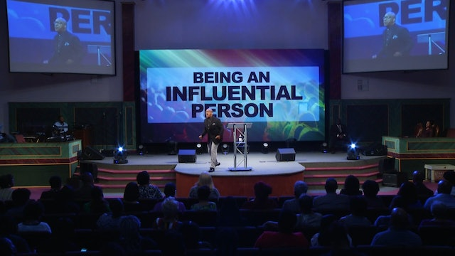 9.23.18 Bishop Herbert Bailey - Being a Person of Influence Pt 4