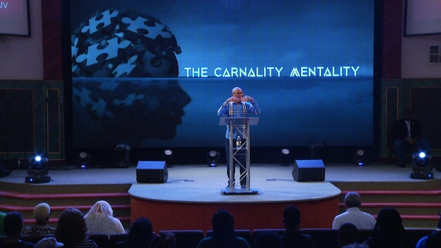 The Carnality Mentality Pt 2 | Bishop Herbert Bailey | 8.28.19