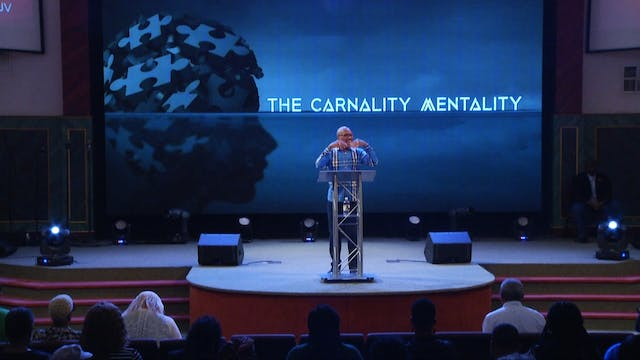 The Carnality Mentality Pt 2 | Bishop...