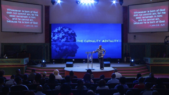 The Carnality Mentality Pt 3 | Bishop Herbert Bailey | 9.11.19