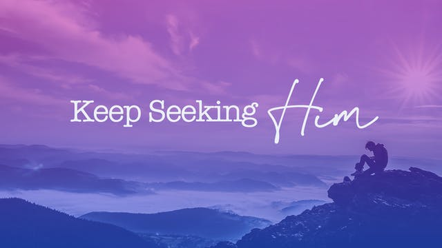 Keep Seeking Him - Bishop Herbert Bailey