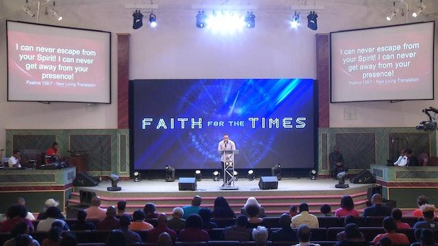 7.30.17 Pastor Chandler Bailey - Faith for the Times