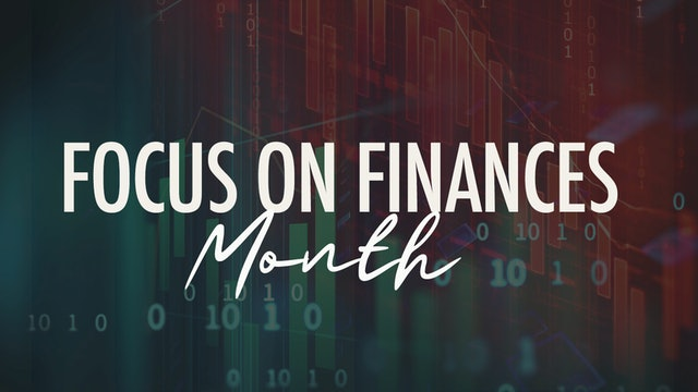 Focus on Finances