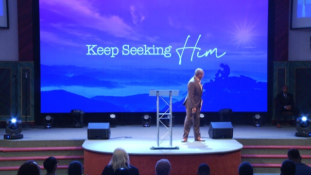 Keep Seeking Him | Bishop Herbert Bailey | 10.13.19