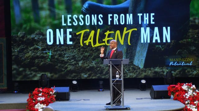 12.2.18 Bishop Herbert Bailey - Lessons From the One Talent Man Pt 2