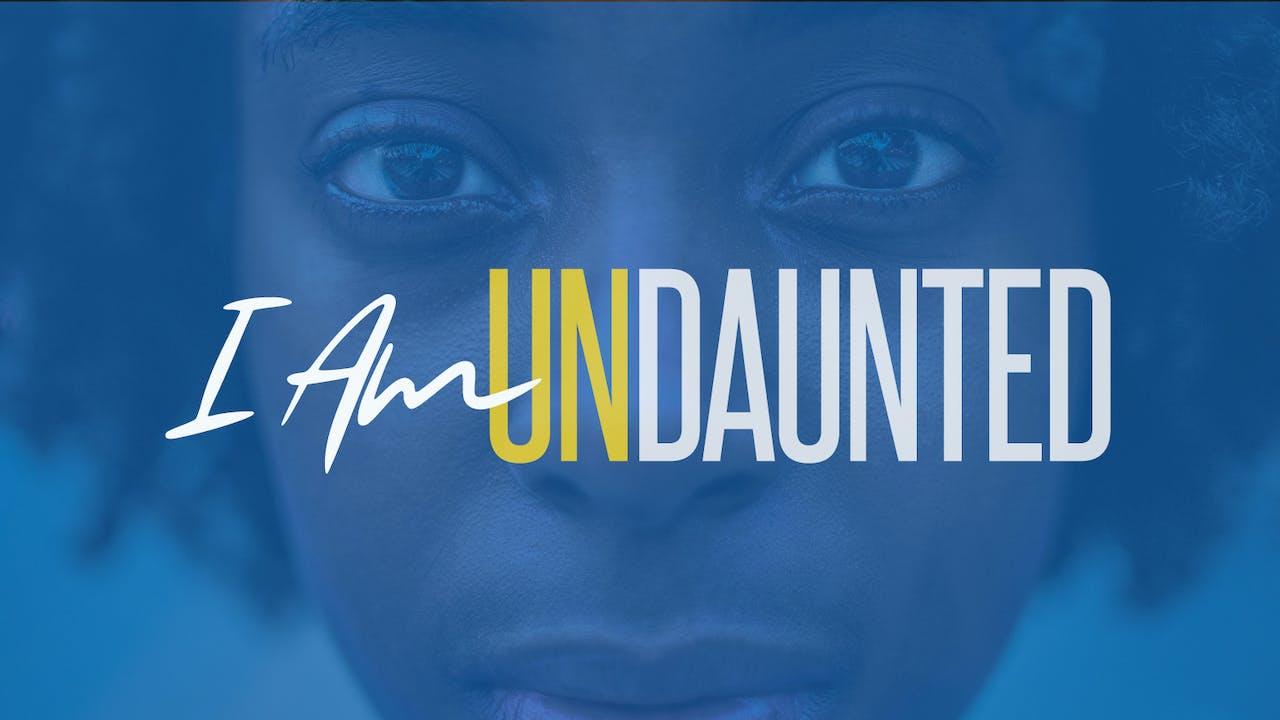 I Am UNdaunted - Dr. Marcia Bailey