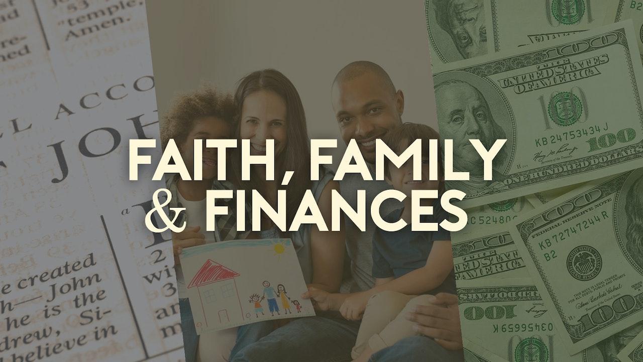 Faith, Family and Finances - Bishop Herbert Bailey