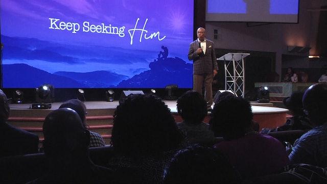 Keep Seeking Him Pt 2 | Bishop Herbert Bailey | 10.20.19