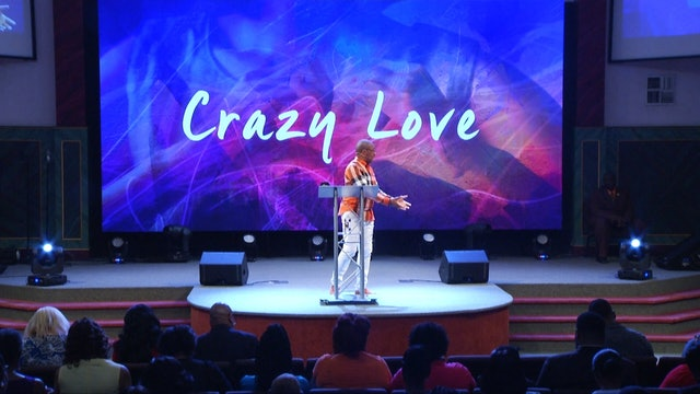 Crazy Love | Bishop Herbert Bailey | 9.1.19