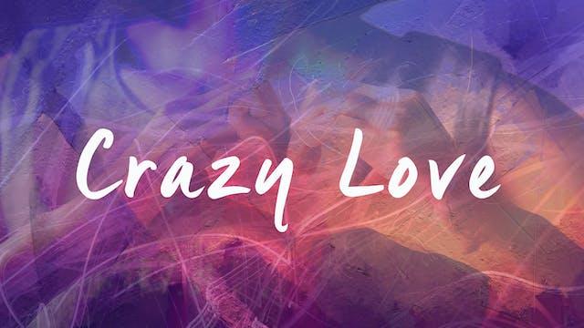 Crazy Love - Bishop Herbert Bailey
