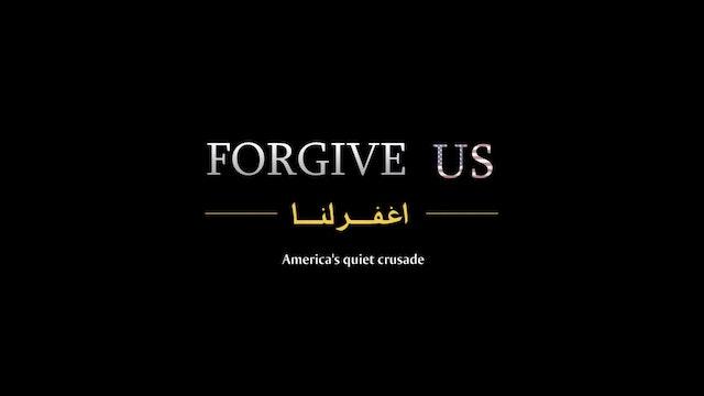 Forgive Us [Full Feature]