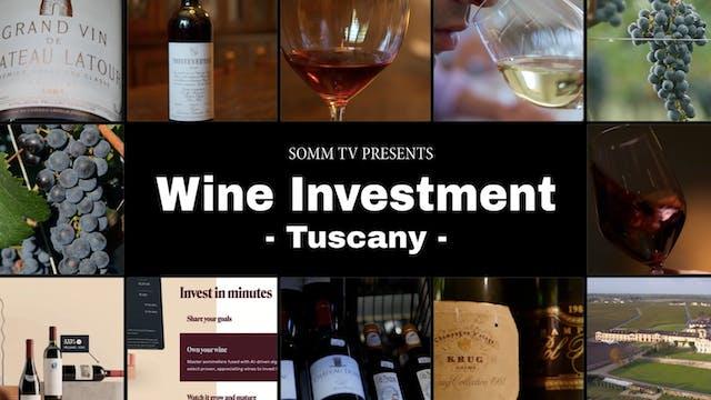 Wine Investment, Episode 3: Tuscany