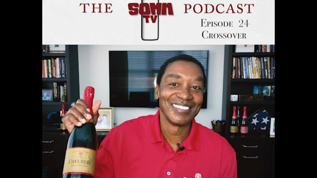 SommTV Podcast: Crossover with Isiah ...