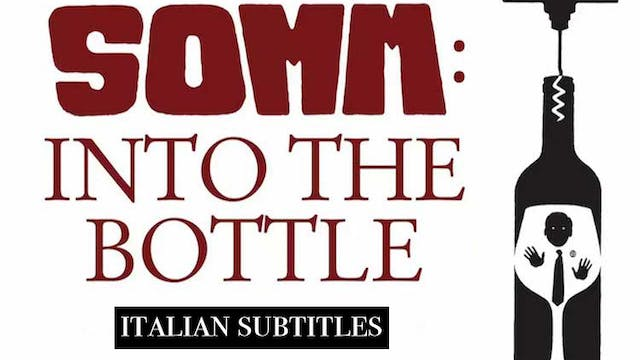 SOMM: Into the Bottle Italian subtitles