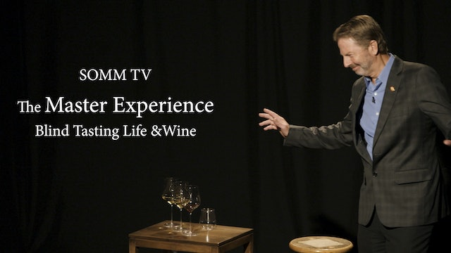 The Master Experience - Jay Fletcher Blind Tastes Life and Wine