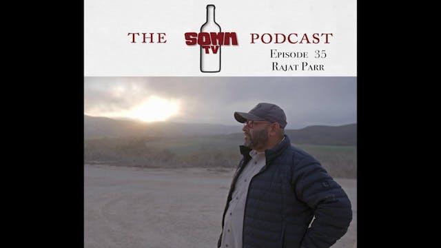 SommTV Podcast: Rajat Parr