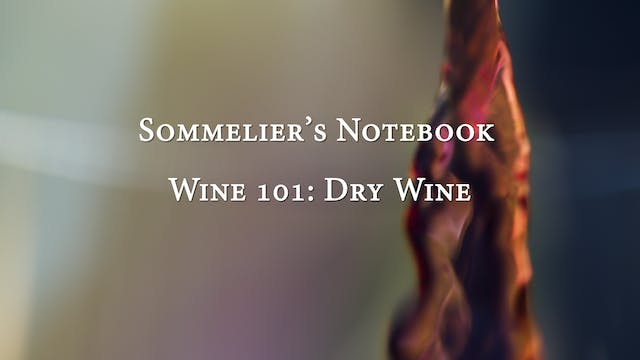 An Intro to Dry Wine