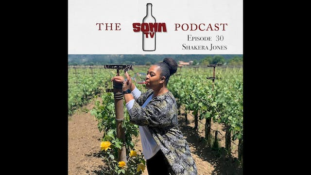 SommTV Podcast: Shakera Jones