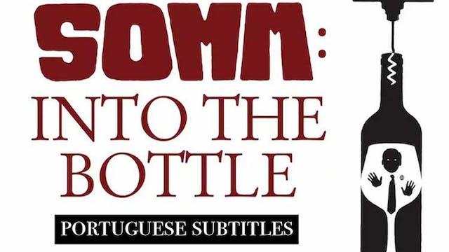 SOMM: Into the Bottle Portuguese subt...