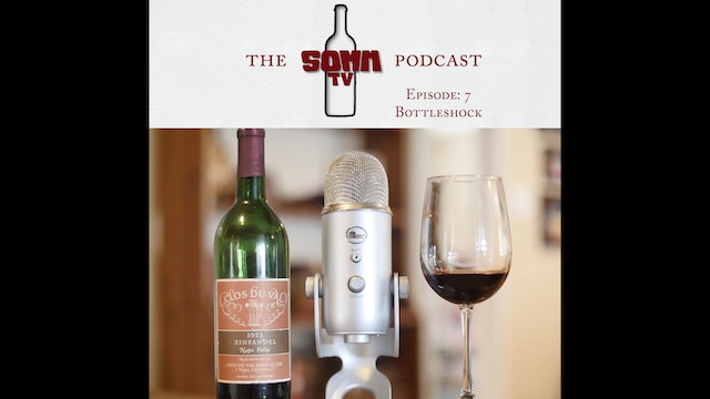 SommTV Podcast Ep7 Bottle Shock