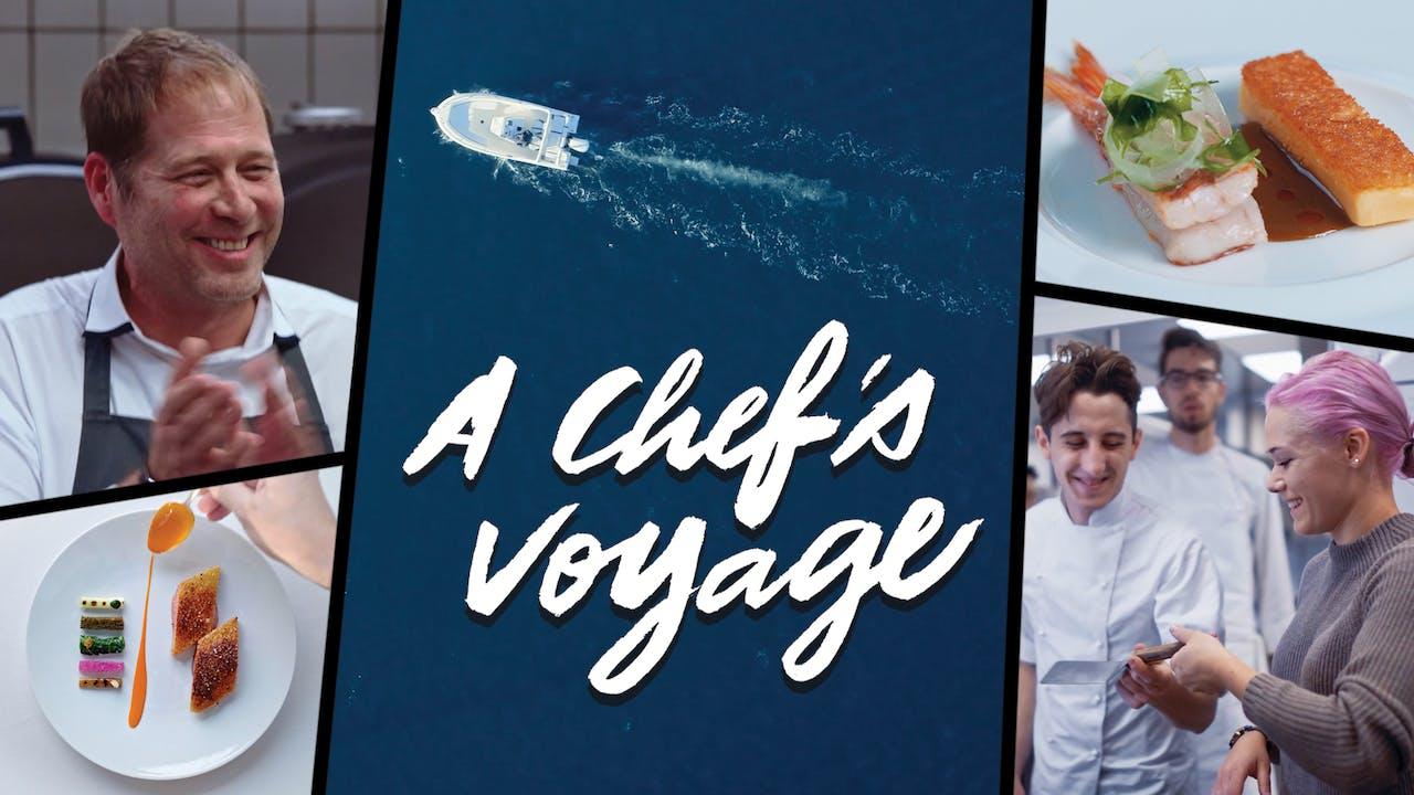 A Chef's Voyage - A Chef's Voyage $4.99 - SOMM TV