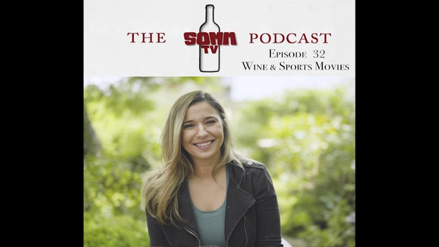 SommTV Podcast: Wine & Sports Movies