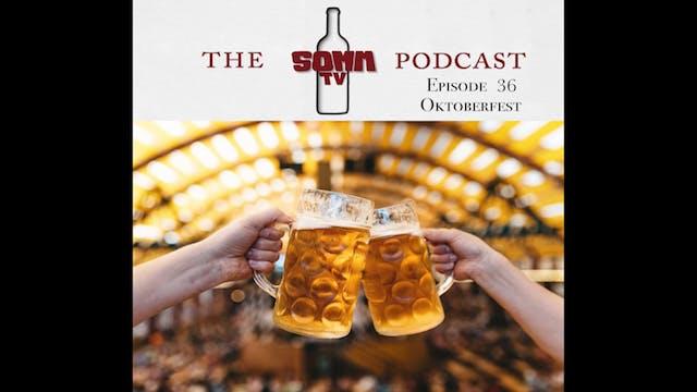 SommTV Podcast: Oktoberfest