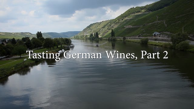 German Wine Tasting: Part 2