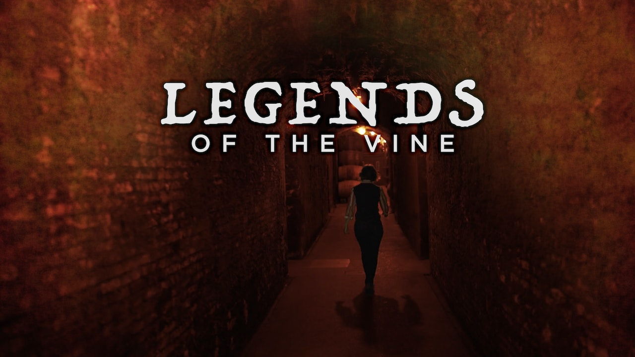Legends of the Vine